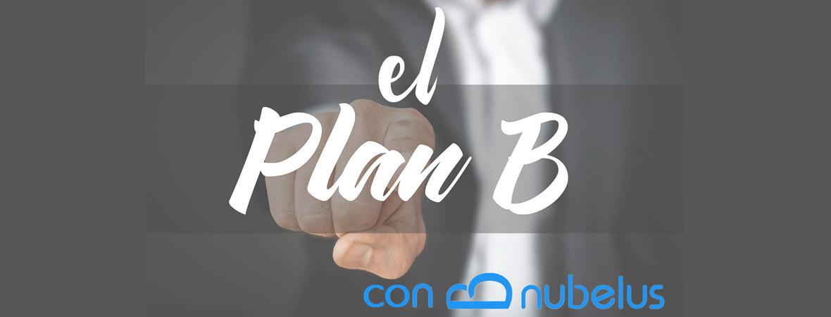 Un plan B puede salvar la vida de una empresa